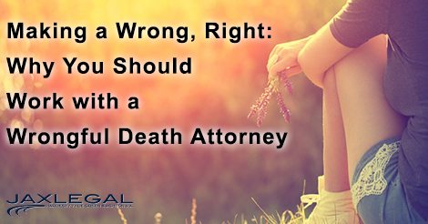 Jacksonville Wrongful Death Attorney